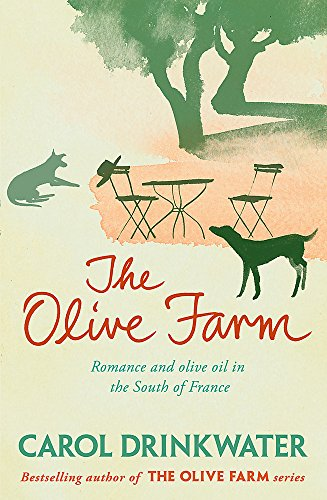 9780753829349: The Olive Farm: A Memoir of Life, Love and Olive Oil in the South of France