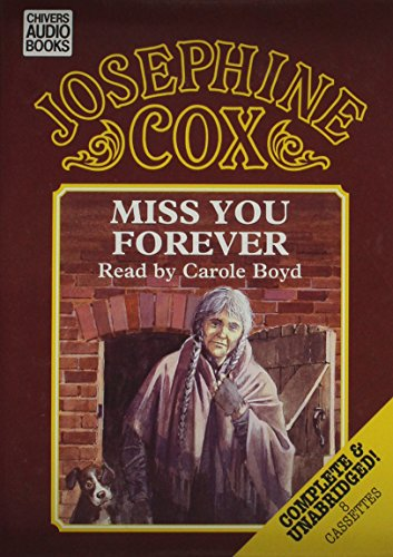 Miss You Forever (0754001687) by Josephine Cox