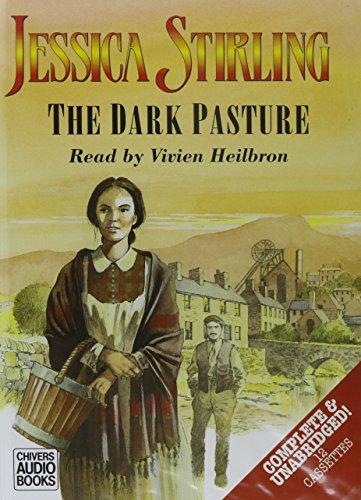 The Dark Pasture (Stalker Trilogy , Vol 3): Jessica Stirling