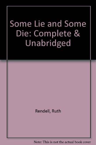 Some Lie and Some Die (Unabridged): Rendell, Ruth