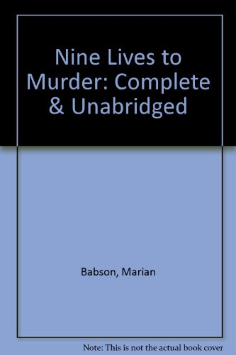 Nine Lives to Murder: Marian Babson