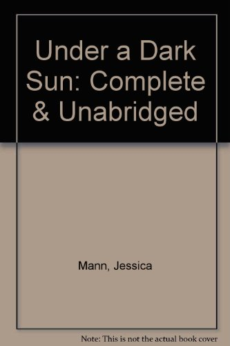 Under a Dark Sun: Mann, Jessica