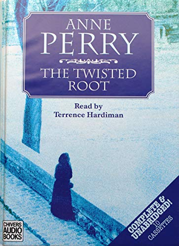 The Twisted Root: Complete & Unabridged: Perry, Anne