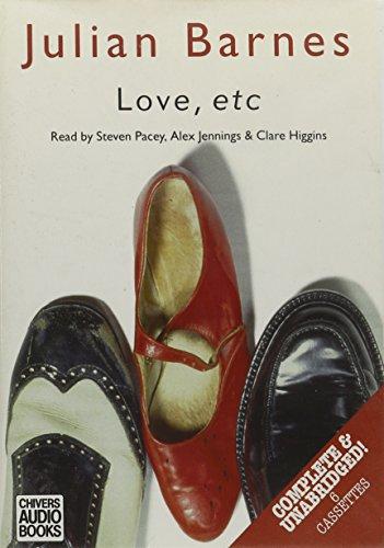 Love, Etc. (Regeneration Trilogy): Barnes, Julian