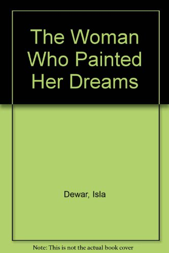 9780754009627: The Woman Who Painted Her Dreams