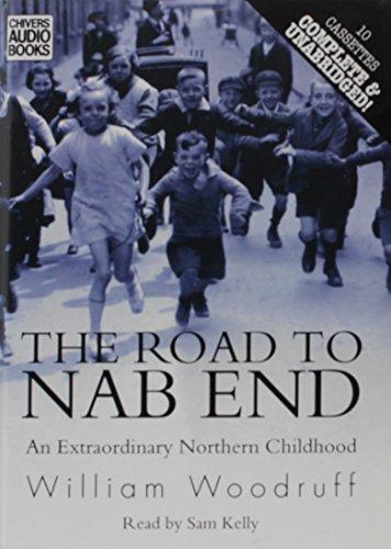 The Road to Nab End: William Woodruff