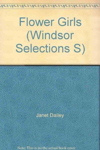 9780754010173: Flower Girls (Windsor Selections S)