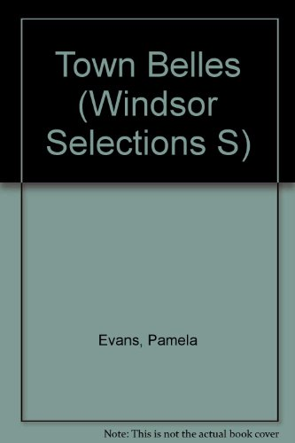 9780754010180: Town Belles (Windsor Selections S)
