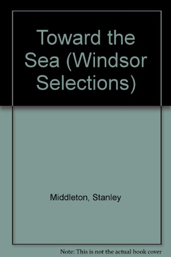 9780754010258: Toward the Sea (Windsor Selections)