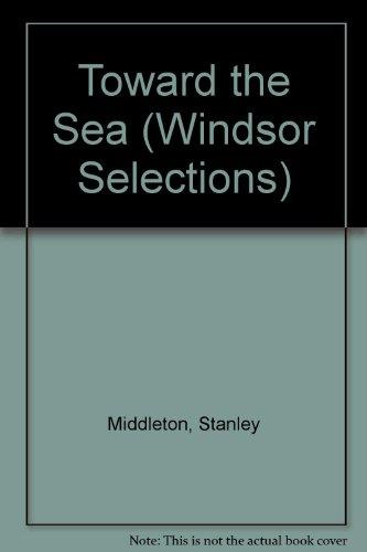 9780754010258: Toward the Sea (Windsor Selections)