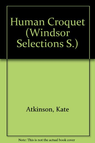 9780754010289: Human Croquet (Windsor Selections S)