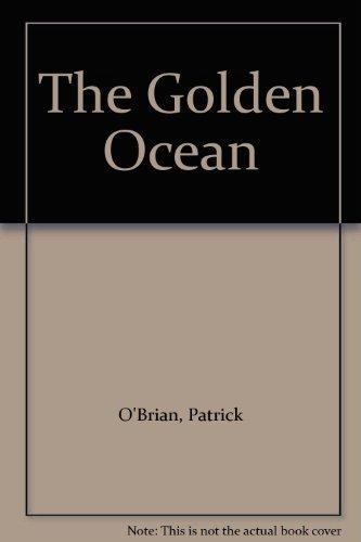 9780754010371: Golden Ocean, The (Windsor Selections S.)