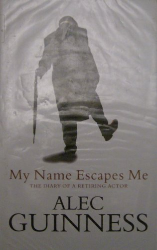 9780754010395: My Name Escapes Me: The Diary of a Retiring Actor (Windsor Selections)