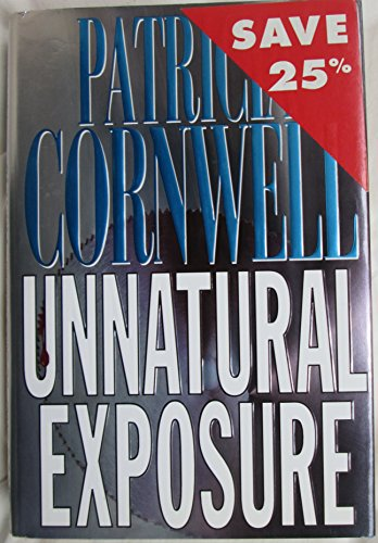Unnatural Exposure (Windsor Selections): Cornwell, Patricia Daniels