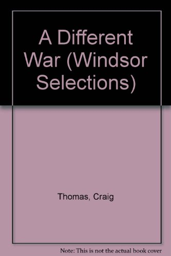 9780754010678: A Different War (Windsor Selections)