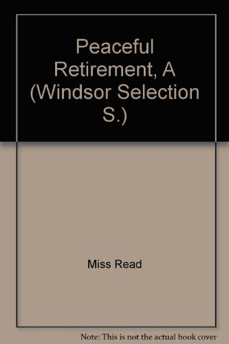 9780754010722: Peaceful Retirement, A (Windsor Selection S.)