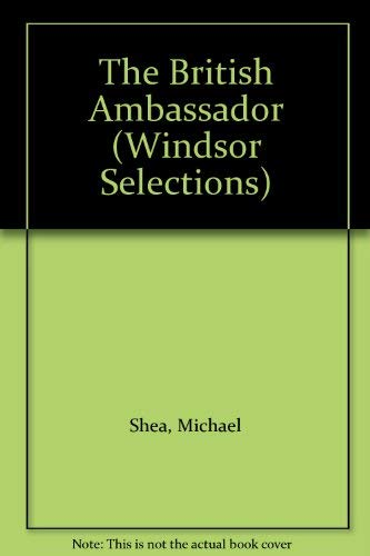 9780754010814: The British Ambassador (Windsor Selections)
