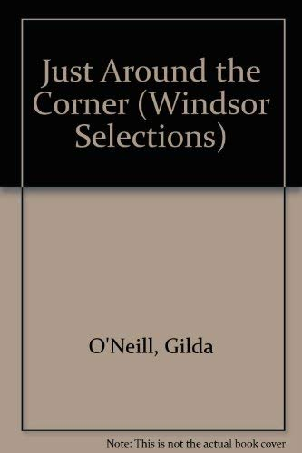9780754010838: Just Around the Corner (Windsor Selections)