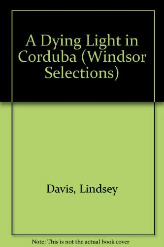 9780754010920: A Dying Light in Corduba