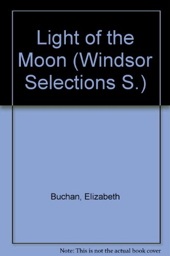 9780754011125: Light of the Moon (Windsor Selections S.)