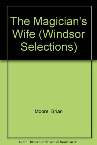 9780754011422: The Magician's Wife (Windsor Selections)