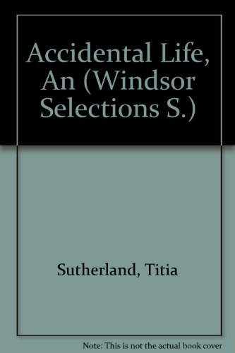 9780754011743: 'ACCIDENTAL LIFE, AN (WINDSOR SELECTIONS S.)'