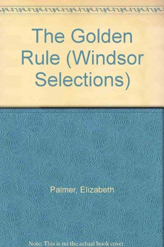 9780754012016: The Golden Rule (Windsor Selections)