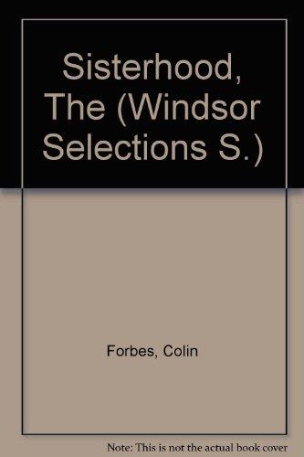 9780754012177: Sisterhood, The (Windsor Selections S)