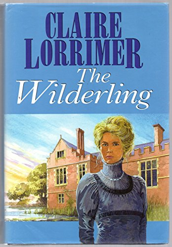 The Wilderling (Windsor Selections): Lorrimer, Claire