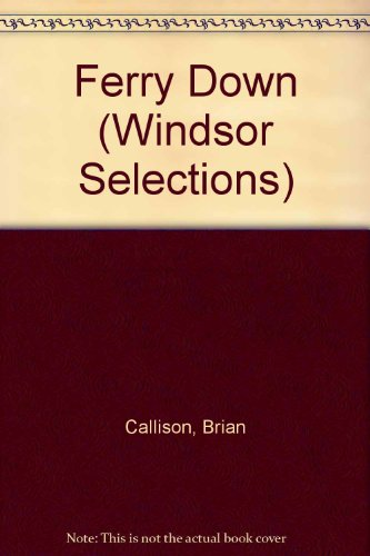 9780754012566: Ferry Down (Windsor Selections)
