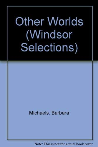 9780754012863: Other Worlds (Windsor Selections)
