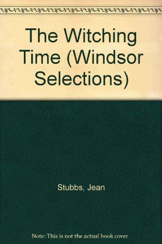 9780754012917: The Witching Time (Windsor Selections)
