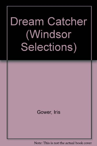 9780754012986: Dream Catcher (Windsor Selections)