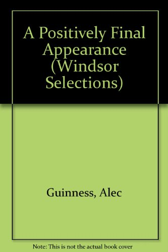 9780754013464: A Positively Final Appearance (Windsor Selections)