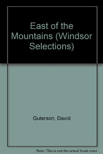 9780754013525: East of the Mountains (Windsor Selections)