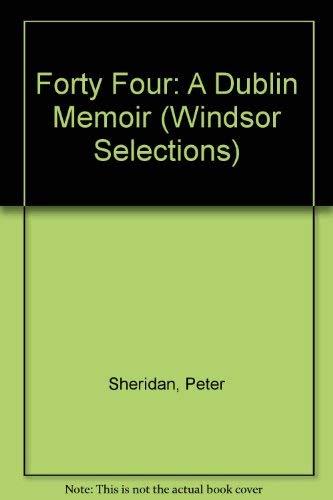 9780754013594: Forty Four: A Dublin Memoir (Windsor Selections)
