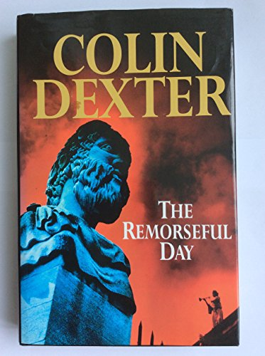 THE REMORSEFUL DAY (WINDSOR SELECTION): COLIN DEXTER