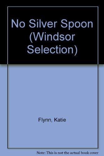 9780754014041: No Silver Spoon (Windsor Selection)