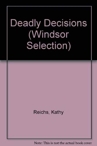 9780754014645: Deadly Decisions (Windsor Selection)