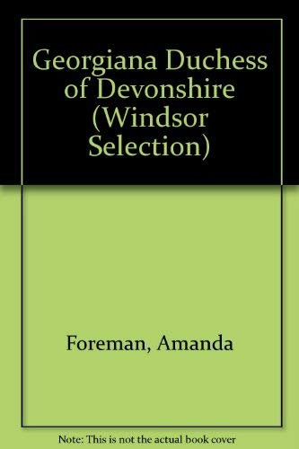 9780754014805: Georgiana, Duchess of Devonshire (Windsor Selection)