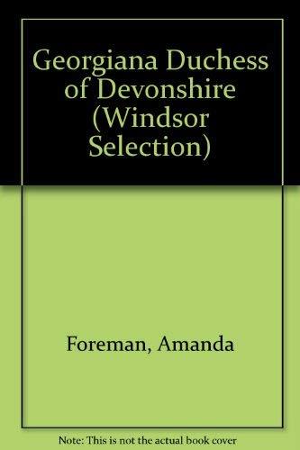 9780754014805: Georgiana, Duchess of Devonshire (Windsor Selection)