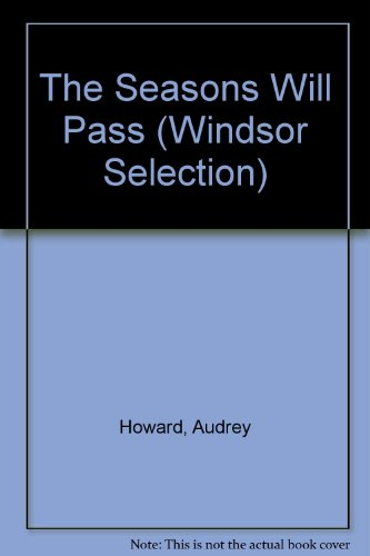 9780754015055: The Seasons Will Pass (Windsor Selection)