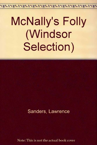 9780754015321: Lawrence Sander's McNally's Folly: An Archy McNally Novel (Windsor Selection)