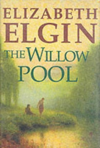 The Willow Pool (Windsor Selection) (9780754015376) by Elizabeth Elgin