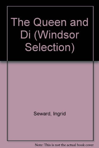 9780754015529: The Queen and Di (Windsor Selection)