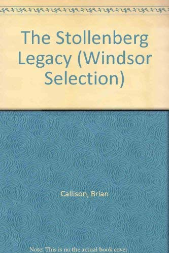 9780754015536: The Stollenberg Legacy (Windsor Selection)