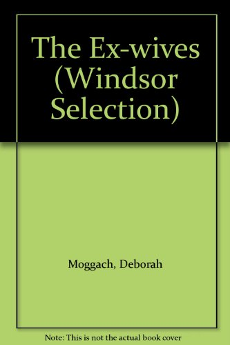 9780754015550: The Ex-wives (Windsor Selection)