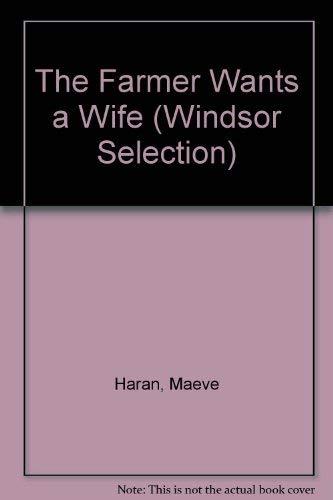 9780754015642: The Farmer Wants a Wife (Windsor Selection)