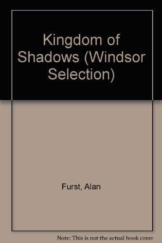 9780754015871: Kingdom of Shadows (Windsor Selection)