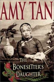 The Bonesetter's Daughter (Windsor Selection) (9780754015949) by Tan, Amy